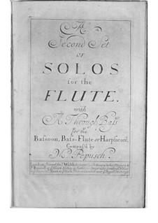 Sechs Sonaten für Flöte und Basso Continuo. Heft II: Sechs Sonaten für Flöte und Basso Continuo. Heft II by Johann Christoph Pepusch