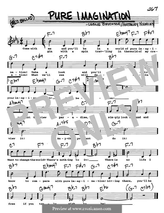 Pure Imagination (from Willy Wonka and The Chocolate Factory): For any instrument by Anthony Newley, Leslie Bricusse