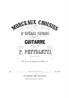 Ausgewählte Melodien aus 'Lucia de Lammermoor' von Donizetti: Ausgewählte Melodien aus 'Lucia de Lammermoor' von Donizetti by Pietro Pettoletti