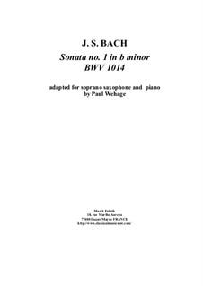 Sonate für Violine und Cembalo Nr.1 in h-Moll, BWV 1014: Arrangement for soprano saxophone and piano by Johann Sebastian Bach