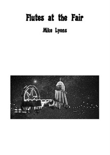Flutes at the Fair – Flute trio: Flutes at the Fair – Flute trio by Mike Lyons