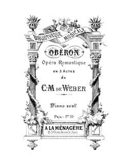 Vollständiger Oper: Für Klavier by Carl Maria von Weber