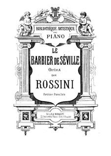 Vollständiger Oper: Für Stimmen und Klavier by Gioacchino Rossini