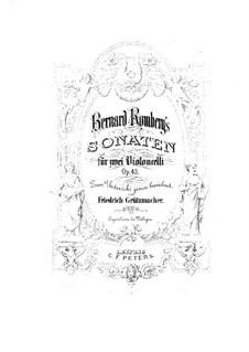 Drei Sonaten für Cello und Basso Continuo, Op.43: Für zwei Cellos – Cellostimme I by Bernhard Romberg