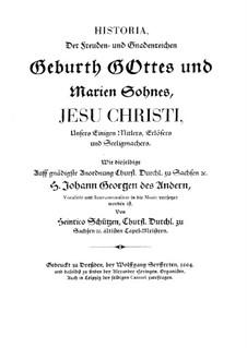 Historia der Geburt Jesu Christi, SWV 435: Historia der Geburt Jesu Christi by Heinrich Schütz