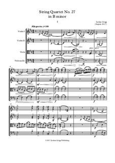 String Quartet No.27 in B minor: String Quartet No.27 in B minor by Jordan Grigg