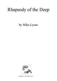 Rhapsody of the Deep: Rhapsody of the Deep by Mike Lyons
