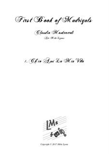 Heft 1 (für fünf Stimmen), SV 23–39: No.01. Ch'io ami la mia vita. Arrangement for quintet instruments by Claudio Monteverdi