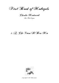 Heft 1 (für fünf Stimmen), SV 23–39: No.03. A che tormi il ben mio. Arrangement for quintet instruments by Claudio Monteverdi