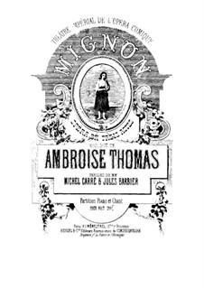 Mignon: Für Solisten, Chor und Klavier by Ambroise Thomas