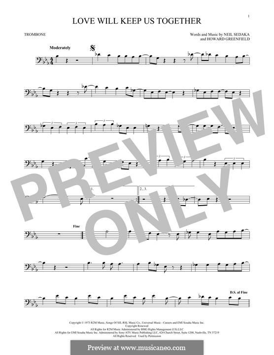 Love Will Keep Us Together (The Captain & Tennille): For trombone by Howard Greenfield, Neil Sedaka