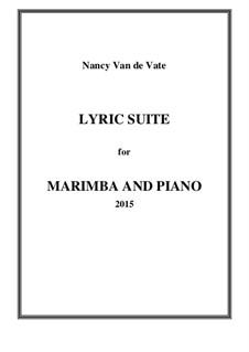 Lyric Suite for Marimba and Piano: Partitur by Nancy Van de Vate