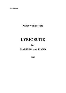 Lyric Suite for Marimba and Piano: Marimba part by Nancy Van de Vate