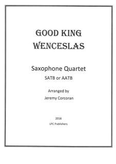 Good King Wenceslas: For saxophone quartet by folklore