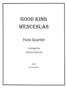 Good King Wenceslas: Für Flötenquartett by folklore