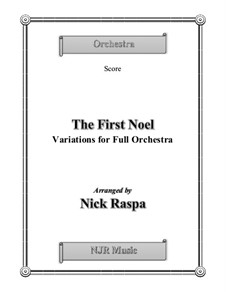 The First Noel. Variations: For full orchestra – score and parts by folklore