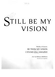 Still Be My Vision: SSA by Charles Hutchinson Gabriel