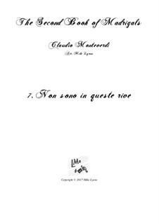 Heft 2 (für fünf Stimmen), SV 40–59: No.7 Non Sono in Queste Rive. Arrangement for quintet instruments by Claudio Monteverdi