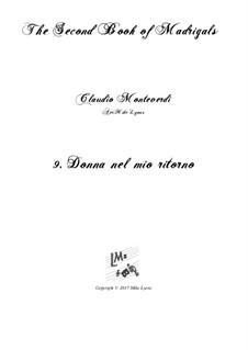 Heft 2 (für fünf Stimmen), SV 40–59: No.9 Donna nel mio ritorno. Arrangement for quintet instruments by Claudio Monteverdi