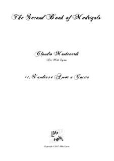 Heft 2 (für fünf Stimmen), SV 40–59: No.11 S'andasse amor a caccia. Arrangement for quintet instruments by Claudio Monteverdi