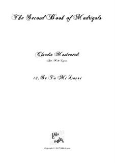 Heft 2 (für fünf Stimmen), SV 40–59: No.13 Se tu mi lassi. Arrangement for quintet instruments by Claudio Monteverdi