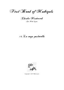 Heft 1 (für fünf Stimmen), SV 23–39: No.16 La vaga pastorella. Arrangement for quintet instruments by Claudio Monteverdi