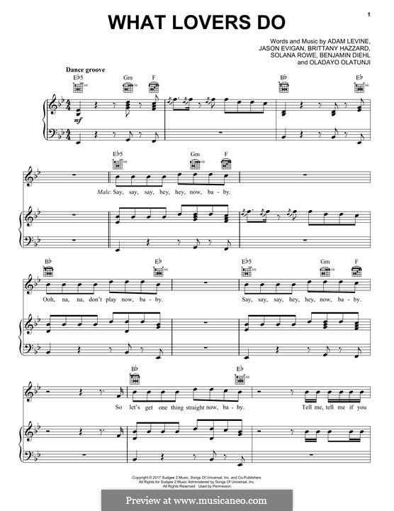 What Lovers Do (Maroon 5): Für Stimme und Klavier (oder Gitarre) by Adam Levine, Jason Evigan, Ben Diehl, Brittany Hazzard, Oladayo Olatunji, Solana Rowe