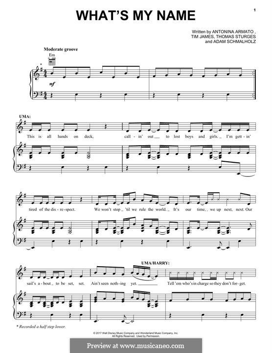What's My Name (from Disney's Descendants 2): Für Stimme und Klavier (oder Gitarre) by Adam Schmalholz, Antonina Armato, Thomas Armato Sturges, Timothy James