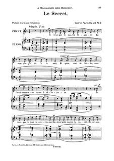 Drei Lieder, Op.23: No.3 Le secret, for high voice by Gabriel Fauré
