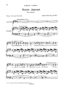 Drei Lieder, Op.23: No.2 Notre Amour, for high voice by Gabriel Fauré