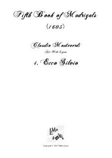 Heft 5 (für fünf Stimmen), SV 94–106: No.04 Ecco Silvio. Arrangement for quintet instruments by Claudio Monteverdi
