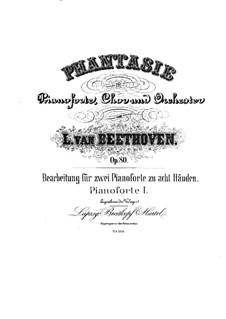 Fantasie in c-Moll, Op.80: Für zwei Klaviere, achthändig – Stimmen für Klavier I by Ludwig van Beethoven