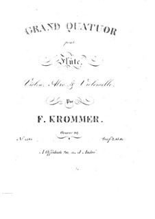 Grosse Quartett für Flöte und Streicher in F-dur, Op.89: Grosse Quartett für Flöte und Streicher in F-dur by Franz Krommer