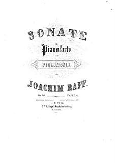 Sonate für Cello und Klavier in D-Dur, Op.183: Sonate für Cello und Klavier in D-Dur by Joachim Raff