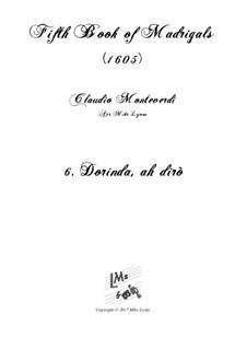 Heft 5 (für fünf Stimmen), SV 94–106: No.06 Dorinda, ah dirò. Arrangement for quintet instruments by Claudio Monteverdi