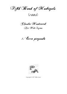 Heft 5 (für fünf Stimmen), SV 94–106: No.07 Ecco piegando. Arrangement for quintet instruments by Claudio Monteverdi