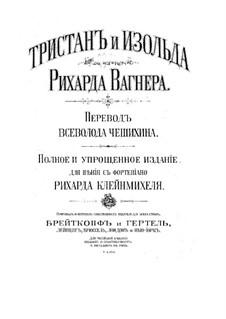 Vollständiger Oper: Klavierauszug mit Singstimmen (Deutsche und russische Texte) by Richard Wagner