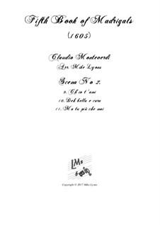 Heft 5 (für fünf Stimmen), SV 94–106: Scena 2 (Nos.9-11). Arrangement for quintet instruments by Claudio Monteverdi