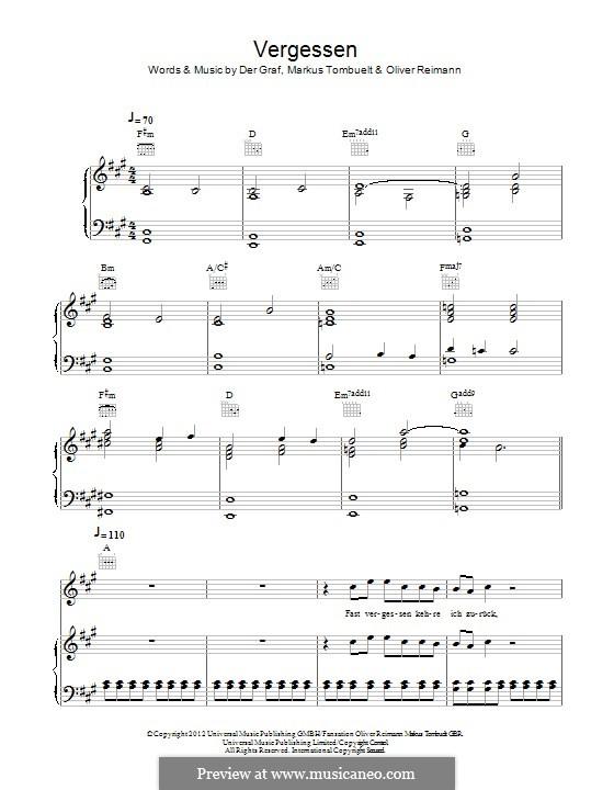 Vergessen (Unheilig): Für Stimme und Klavier (oder Gitarre) by Der Graf, Markus Tombuelt, Oliver Reimann