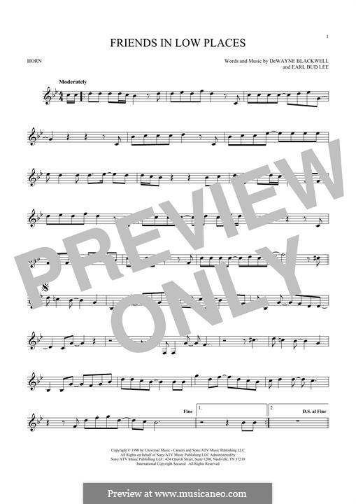 Friends in Low Places (Garth Brooks): For horn by Dewayne Blackwell, Earl Bud Lee
