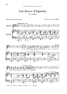 Vier Lieder, Op.39: No.4 Les roses d'Ispahan, for medium voice by Gabriel Fauré