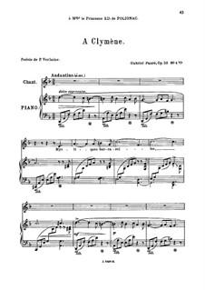 Fünf Lieder, Op.58: No.4 A Clymène, for medium voice by Gabriel Fauré