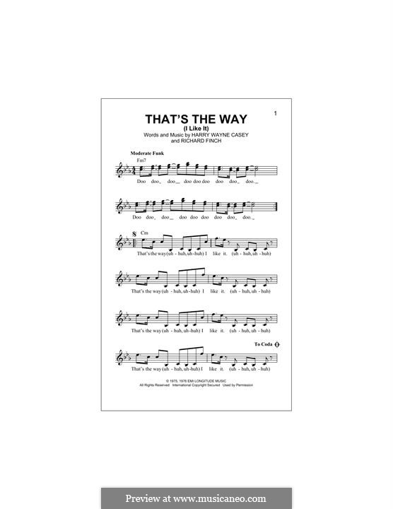That's the Way (I Like It): Melodische Linie by Harry Wayne Casey, Richard Finch