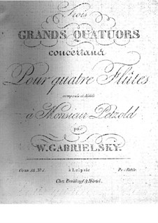 Quartett für Flöten Nr.1 in G-Dur, Op.53: Quartett für Flöten Nr.1 in G-Dur by Johann Wilhelm Gabrielski