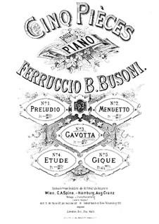 Fünf Stücke, BV 71 Op.3: Nr.3 Gavotte by Ferruccio Busoni