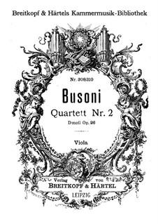 Streichquartett Nr.2 in d-Moll, BV 225 Op.26: Violastimme by Ferruccio Busoni