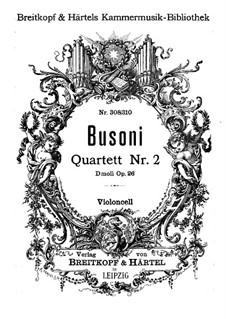 Streichquartett Nr.2 in d-Moll, BV 225 Op.26: Cellostimme by Ferruccio Busoni