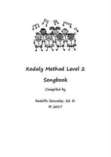 Kodaly Method: Level 2 Songbook by folklore