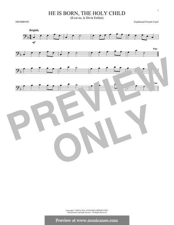 He Is Born, the Holy Child (Il est ne, le divin enfant): For trombone by folklore