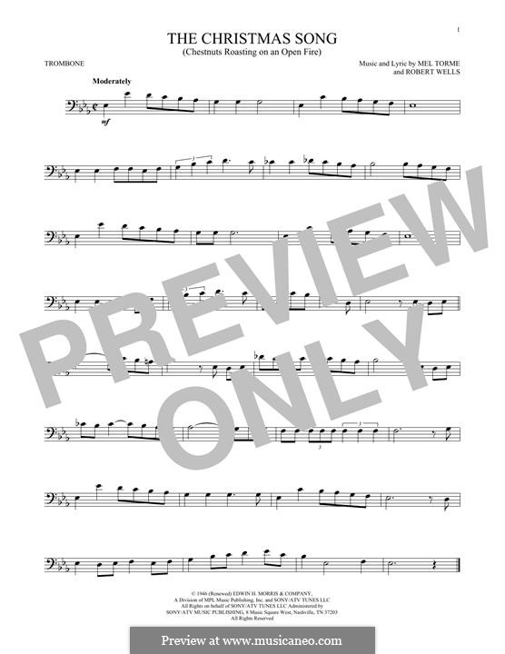 The Christmas Song (Chestnuts Roasting on an Open Fire): For trombone by Mel Tormé, Robert Wells